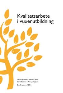 Kvalitetsarbete i vuxenutbildning (e-bok) av