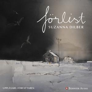 Förlist (ljudbok) av Suzanna Dilber