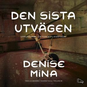 Den sista utvägen (ljudbok) av Denise Mina