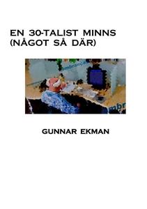 En 30-talist minns (Något så där) (e-bok) av Gu