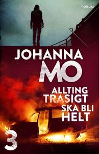 Allting trasigt ska bli helt (e-bok) av Johanna