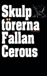 Skulptörerna (e-bok) av Fallan Cerous
