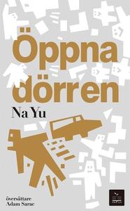 Öppna dörren (e-bok) av Na Yu