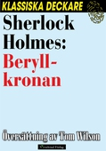 Sherlock Holmes: Beryllkronan
