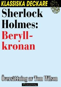 Sherlock Holmes: Beryllkronan (e-bok) av Arthur