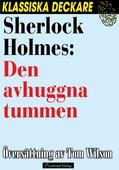 Sherlock Holmes: Den avhuggna tummen