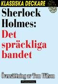 Sherlock Holmes : Det spräckliga bandet