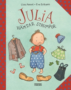 Julia hämtar strumpor (e-bok) av Eva Eriksson,