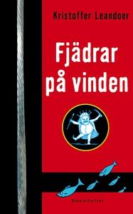 Fjädrar på vinden (e-bok) av Kristoffer Leandoe