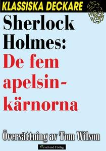 Sherlock Holmes: De fem apelsinkärnorna (e-bok)