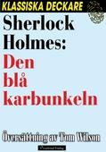Sherlock Holmes: Den blå karbunkeln