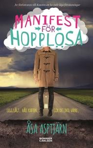 Manifest för hopplösa (e-bok) av Åsa Asptjärn