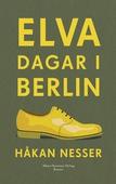 Elva dagar i Berlin