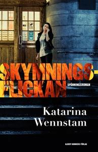 Skymningsflickan (e-bok) av Katarina Wennstam