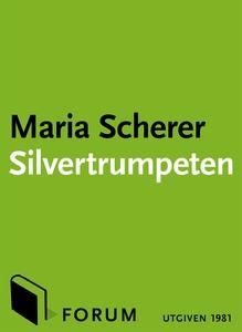Silvertrumpeten (e-bok) av Maria Scherer