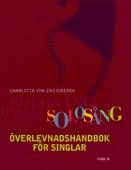 Solosång : Överlevnadshandbok för singlar