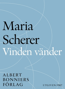Vinden vänder (e-bok) av Maria Scherer