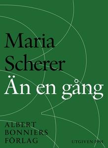 Än en gång : Maria Scherers bästa 1979-1991 (e-