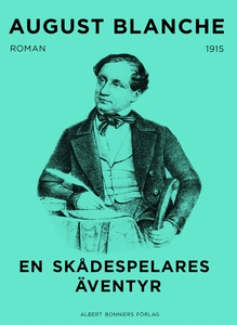 En skådespelares äventyr (e-bok) av August Blan