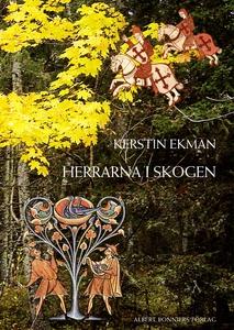 Herrarna i skogen (e-bok) av Kerstin Ekman