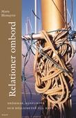 Relationer ombord : Drömmar, konflikter och möjligheter till havs