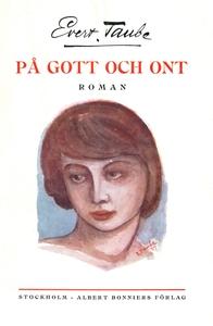 På gott och ont (e-bok) av Evert Taube