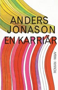 En karriär (e-bok) av Anders Jonason