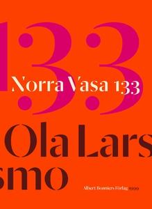 Norra Vasa 133 (e-bok) av Ola Larsmo