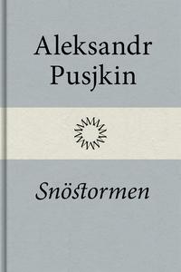 Snöstormen (e-bok) av Aleksandr Pusjkin