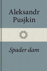 Spader dam (e-bok) av Aleksandr Pusjkin