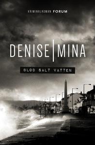 Blod salt vatten (e-bok) av Denise Mina