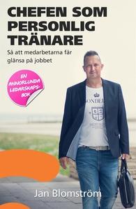 Chefen som personlig tränare (e-bok) av Jan Blo