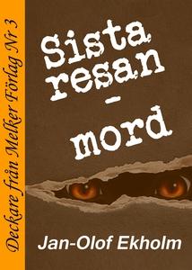 Sista resan - Mord (e-bok) av Jan-Olof Ekholm