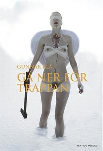 Gå ner för trappan (e-bok) av Gunnar Blå, Carl-