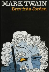 Brev från jorden (e-bok) av Mark Twain