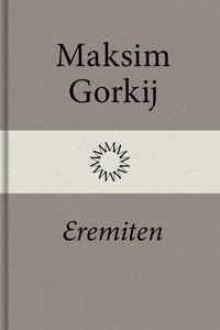 Eremiten (e-bok) av Maksim Gorkij