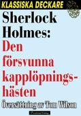 Sherlock Holmes: Den försvunna kapplöpningshästen