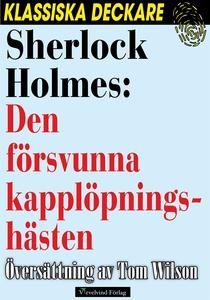 Sherlock Holmes: Den försvunna kapplöpningshäst