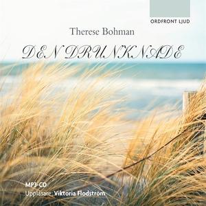 Den drunknade (ljudbok) av Therese Bohman