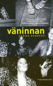 Väninnan (ljudbok) av Denise Rudberg