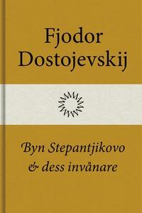 Byn Stepantjikovo och dess invånare (e-bok) av