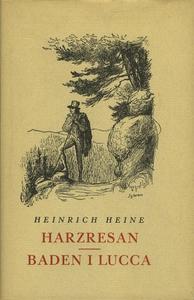 Harzresan ; Baden i Lucca (e-bok) av Heinrich H