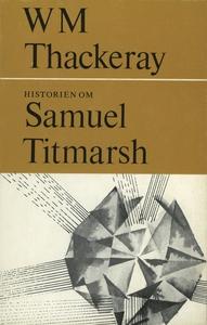 Historien om Samuel Titmarsh : och den stora Ho