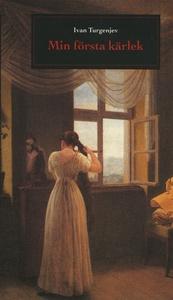 Min första kärlek (e-bok) av Ivan Turgenjev