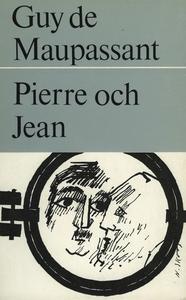 Pierre och Jean (e-bok) av Guy de Maupassant