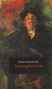Stavrogins brott (e-bok) av Fjodor Dostojevskij
