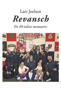 Revansch. En 40-talists memoarer (e-bok) av Lar