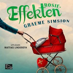 Rosieeffekten (ljudbok) av Graeme Simsion