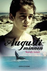 Augustiminnen (e-bok) av Sarah Lean