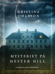Mysteriet på Hester Hill (e-bok) av Kristina Oh